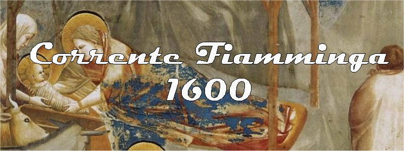 foto corrente fiamminga 1600