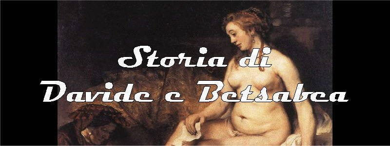 storia di davide e betsabea in arte