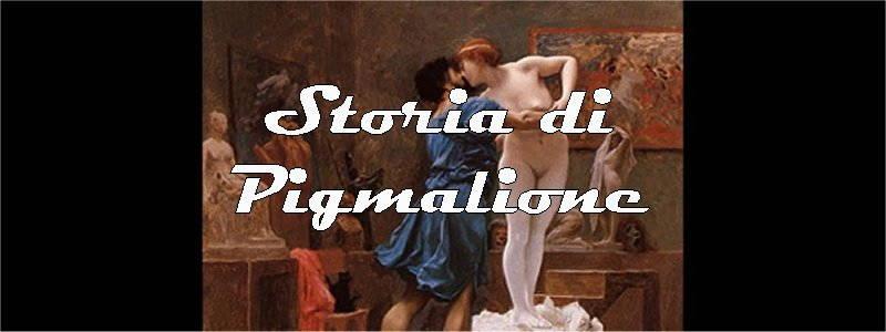 storia di pigmalione in arte