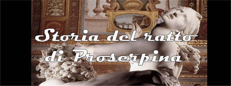 storia del Ratto di Proserpina