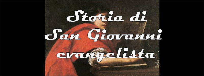 dipinti e vita di san giovanni evangelista