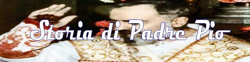 storia di Padre Pio