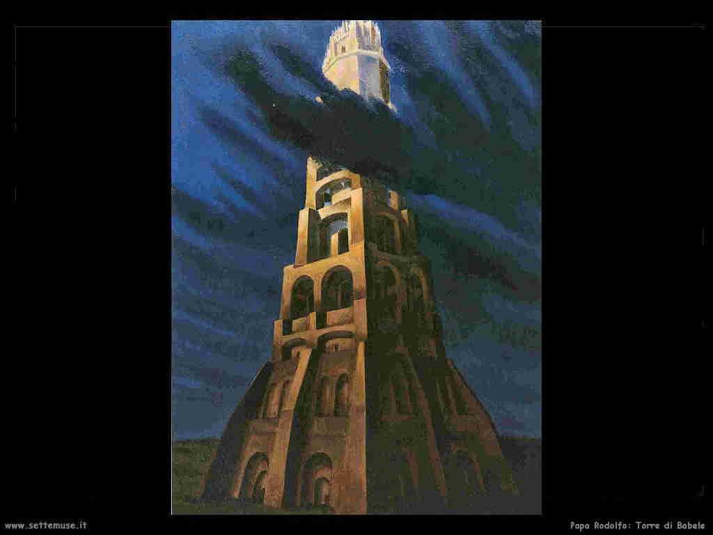 Torre Babele Papa Rodolfo