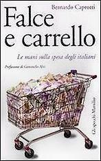 Recensione Caprotti Bernardo: Falce e carrello