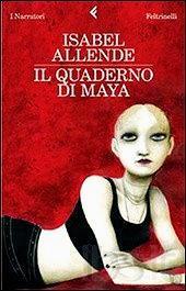 Recensione Il quaderno di Maya di Allende Isabel