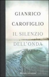 Recensione Il silenzio dell'onda di Carofiglio Gianrico