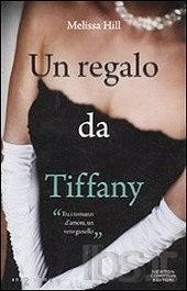 Recensione Un regalo da Tiffany di Hill Melissa