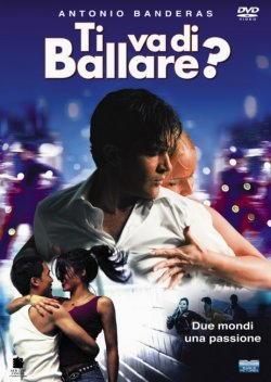 Antonio Banderas nel film Ti va di ballare