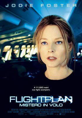 "Locandina del film ""Flightplan - Mistero in volo"""