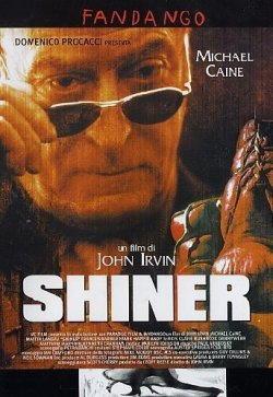 Shiner con Michael Caine