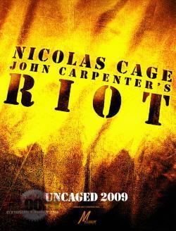 Nicolas Cage in Riot