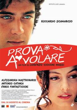 Riccardo Scamarcio Prova a volare