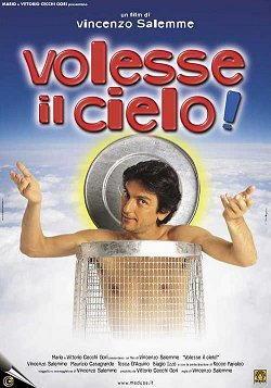 Vincenzo Salemme Volesse il cielo