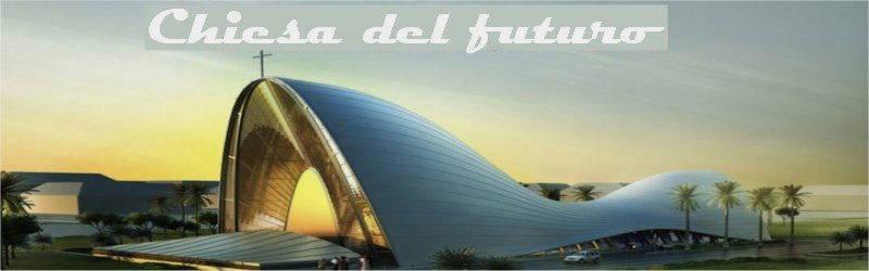 chiesa del futuro