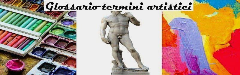 glossario termini arte
