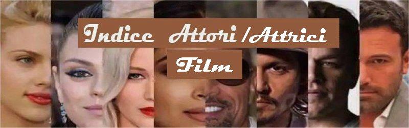 Cinema film attori e attrici famosi