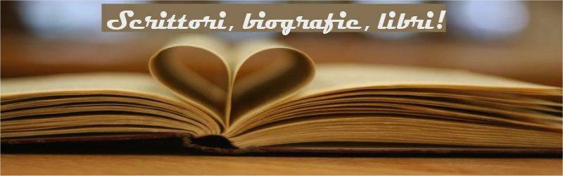 scrittori biografie e libri