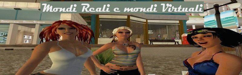 mondi reali mondi virtuali