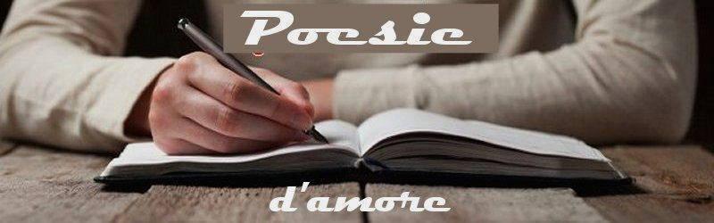 poesie e poeti italiani e stranieri  amore