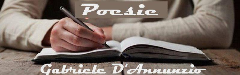 poesie e poeti italiani e stranieri Gabriele D'Annunzio