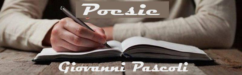 poesie e poeti italiani e stranieri Giovanni Pascoli