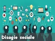 il disagio sociale cause effetti e rimedi