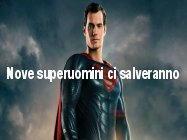 9 superuomini ci salveranno