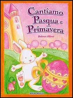 Cantiamo Pasqua e Primavera, libro