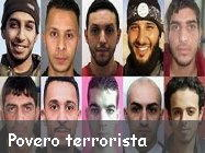 povero terrorista