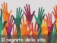 Il segreto della vita sta nel volontariato o nelle donazioni