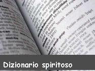 Dizionario col vero significato delle parole
