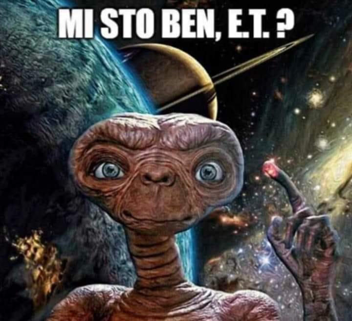 Mi sto ben E.T.?