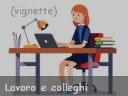 Vignette e meme sul mondo del lavoro e ufficio