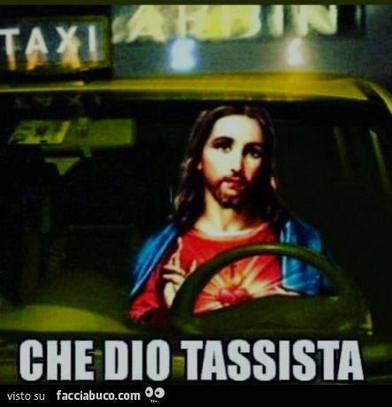 che dio tassista