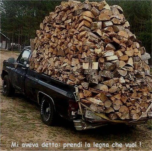 prendi la legna che vuoi
