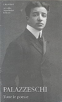Aldo Palazzeschi tutte le poesie