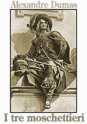 I tre moschettieri di Alexander Dumas