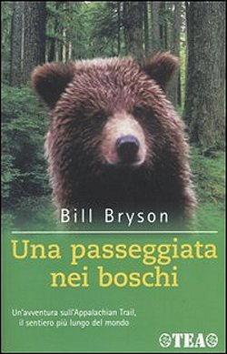 Una passeggiata nei boschi, di Bill Bryson