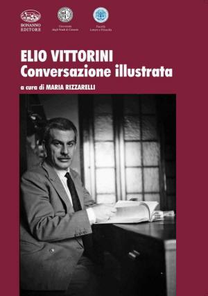 Conversazione illustrata di Elio Vittorini
