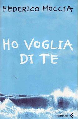 Federico Moccia, Ho voglia di te