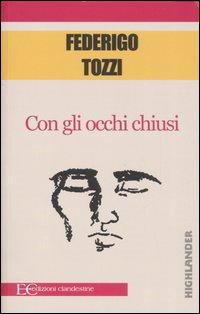 Federigo Tozzi, Con gli occhi chiusi