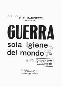 Filippo Tommaso Marinetti, Guerra sola igiene del mondo