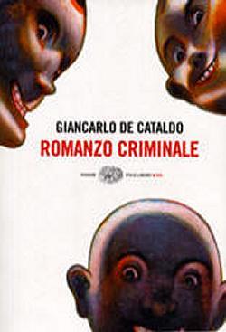Giancarlo De Cataldo, Romanzo criminale