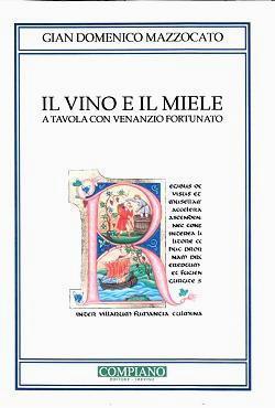 Gian Domenico Mazzocato, Il vino e il miele