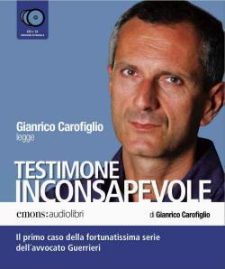 Gianrico Carofiglio, Testimone inconsapevole