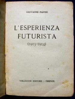 L'esperienza futurista di Giovanni Papini