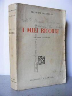 I miei ricordi di Massimo D'Azeglio