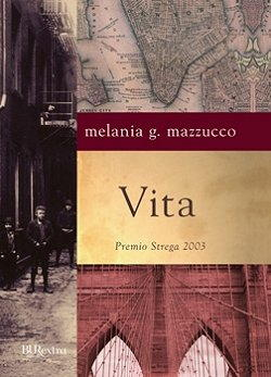 Vita, di Melania Mazzucco