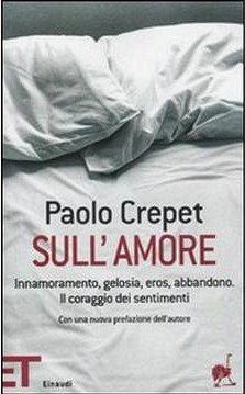 Biografia di Paolo Crepet, Sull'amore