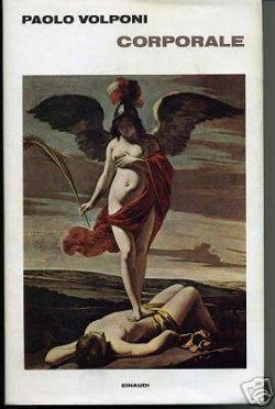 Biografia di Paolo Volponi, copertina di Corporale
